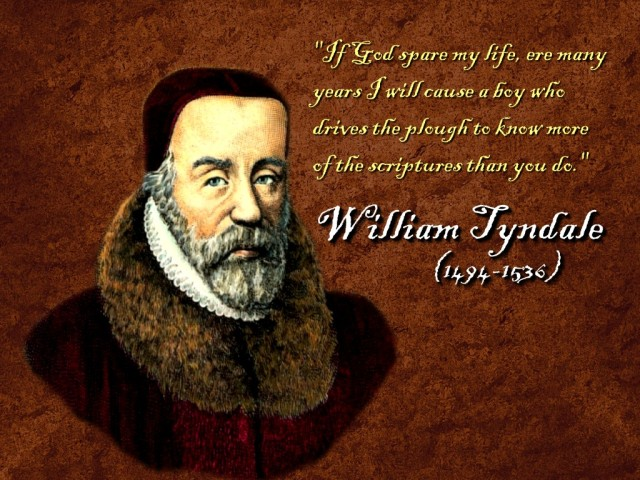 "This is one of the most famous quotes in Christian history; Tyndale had absolute confidence that making the Scriptures available in vernacular language would lead to a better educated, more faithful Christian community, less dependent on priests and prelates to tell it what to believe. But this threatened the Roman hierarchy at a time Henry VIII needed the Pope's permission to divorce – which Tyndale opposed. He was persecuted by Cardinal Wolsey at Henry's direction and fled to the Continent; though by 1535 Henry adopted Tyndale's argument in ""The Obedience of a Christian Man"" that kings should be head of national churches. But it was too late to save Tyndale from the Pope's wrath, and he was finally caught and burned at the stake in Belgium. His translation survived and formed the basis of the Authorized King James Bible, where an estimated 76% of the Old Testament and 83% of the New Testament is Tyndale's work. Today the rendering of the Scriptures in languages we understand is the essence of the Great Reform."