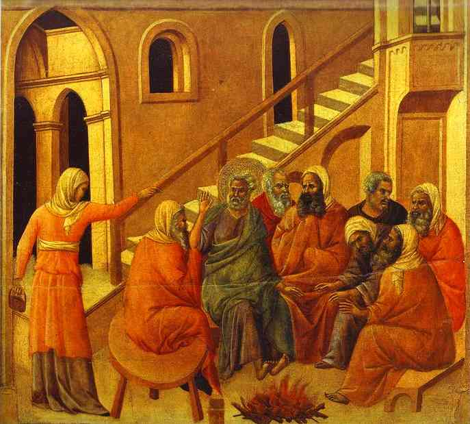 Duccio di Buoninsegna: Peter Denying Christ. Scripture is clear that St. Peter was the greatest apostle; but he couldn't keep his promise – to his friend, his Savior and Messiah, at a time when companionship would have been good. This is the same man who earlier started to sink after Jesus had taken him walking on water. (He is like us that way; flawed human beings.)