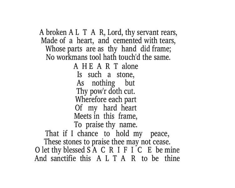 """The Altar,"" one of George Herbert's pattern poems."