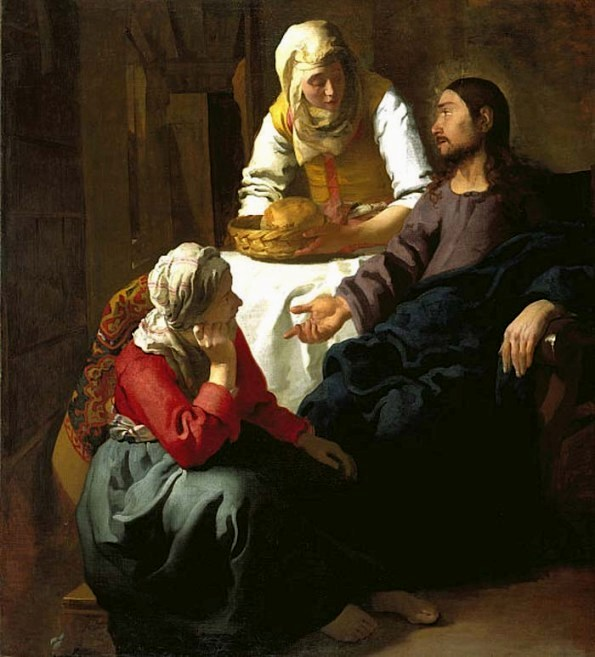 Jan Vermeer, 1654: Christ in the House of Martha and Mary. Martha, center, is sometimes teased as the drudge of the two sisters, but when it came to her deceased brother she was the one who understood Jesus clearly, went out to meet him and precipitated his mighty act. Then she saw to it that her sister received his comfort.