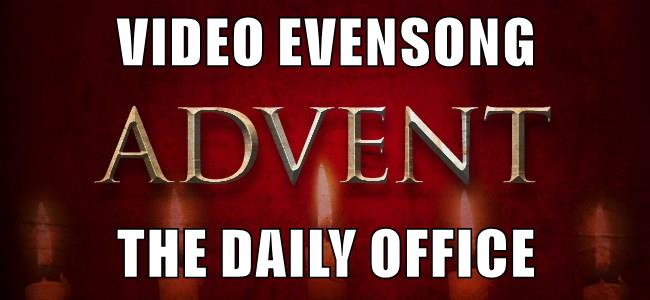 Video Evensong.Advent.Generic