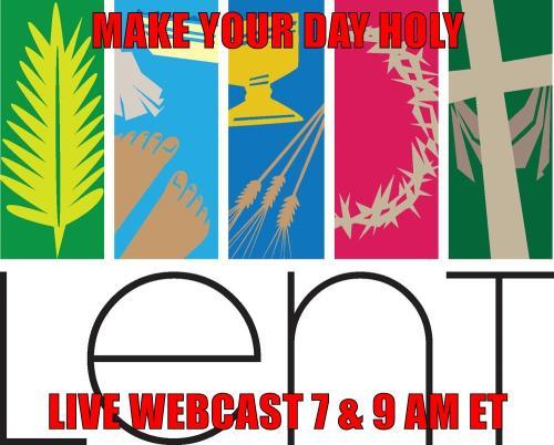 Lent 4 Webcast