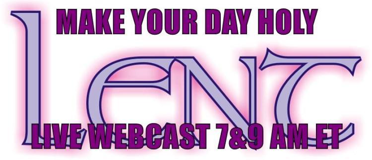 Lent Webcast 2