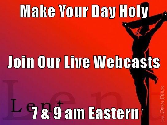 Lent Webcast 3