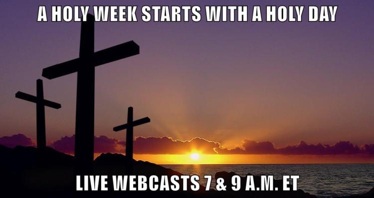 Holy Week Webcast