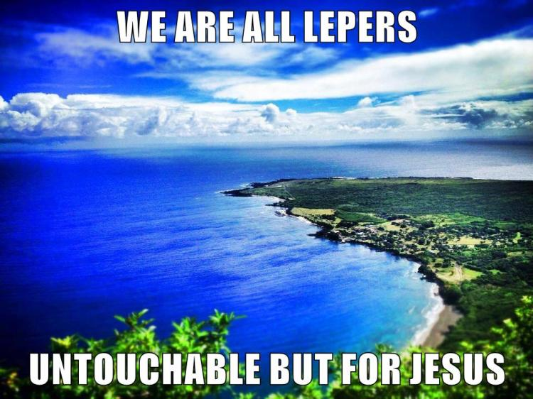We Are All Lepers