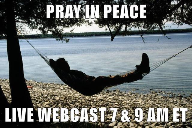 Pray in Peace.SummerWebcast