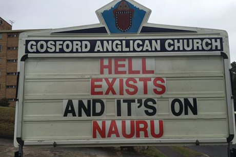 File photo of a signboard message at Gosford Anglican Church, N.S.W. Prophets are courageous, but Scripture suggests they also need a getaway plan; bold speaking on controverisal issues makes enemies, just as silence does. (parish photo)